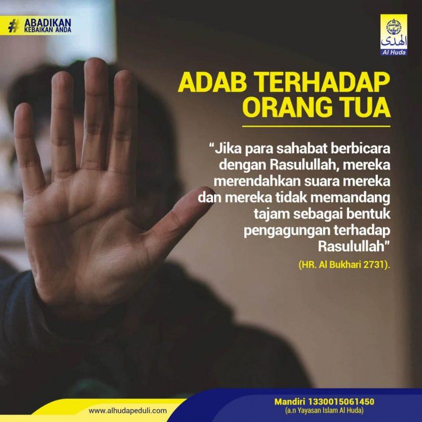 ADAB TERHADAP ORANG TUA Al-Huda Peduli